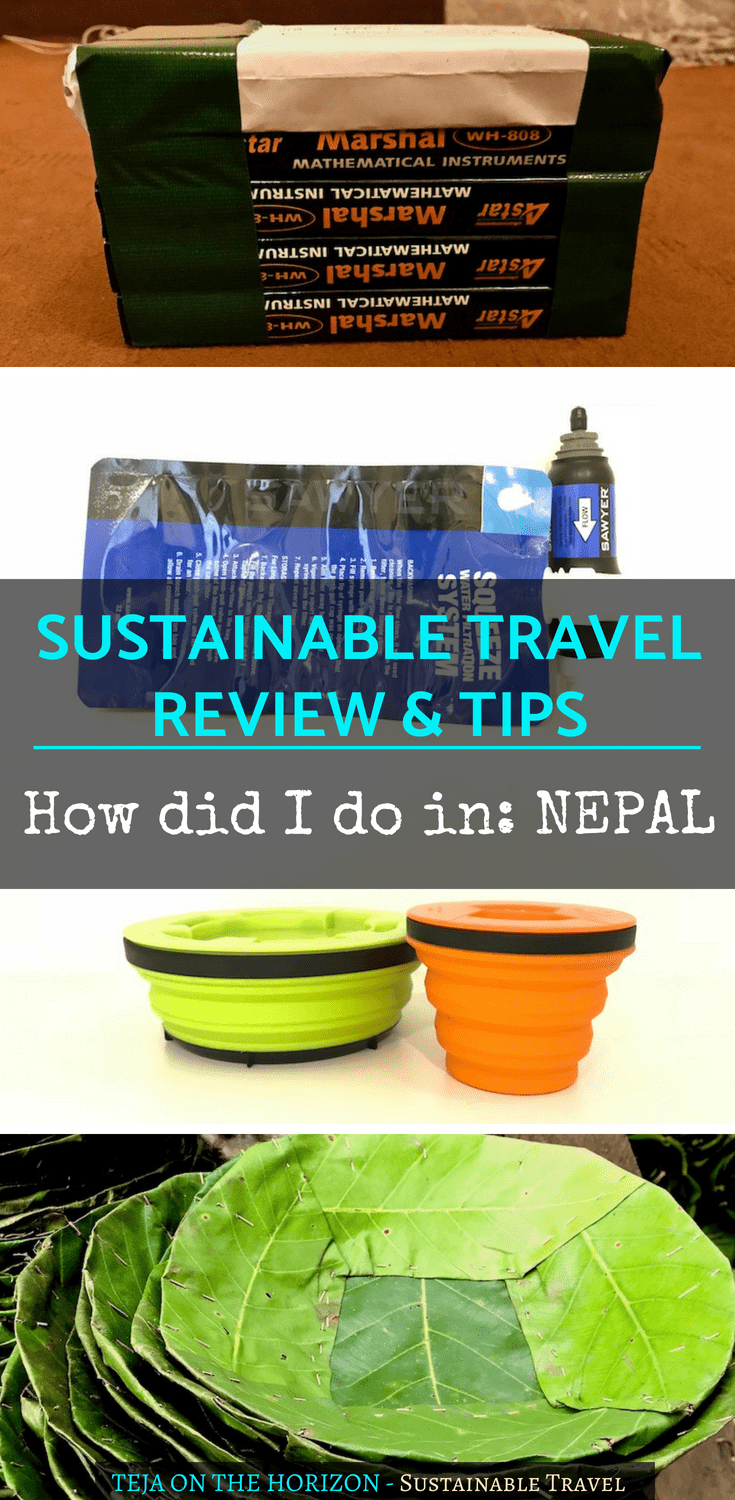 Travel Sustainably Nepal edition How I Tried to Travel Responsibly | sustainable travel | responsible travel | eco-friendly travel | travel tips | ethical travel | mindful travel | slow travel | Teja on the Horizon portable water filter | reusable collapsible bowl and cup | Pack for a Purpose | support ethical outlets | plastics recycling