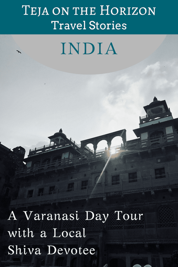 Pinterest image for a travel story 'A Varanasi Day Tour with a Local Shiva Devotee' | Sun glinting through the parapet of a medieval heritage building by the Ganges in Varanasi, India