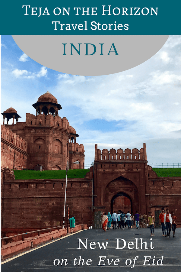 Travel story 'Shadows of the Mughals by the Red Fort of Delhi' on travel blog Teja on the Horizon | The towers of the Red Fort of Delhi rising over its barbican entrance in New Delhi, India | Delhi walking tour UNESCO Heritage Site | Pinterest Image