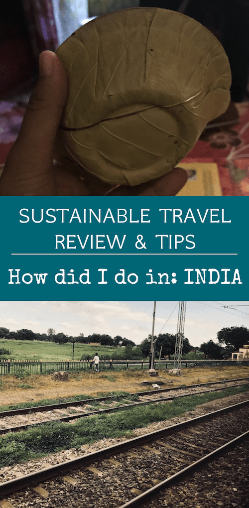 Travel Sustainably article India edition covering a review of sustainable habits attempted while travelling across Uttar Pradesh | Pinterest image | Sustainable travel blog Teja on the Horizon