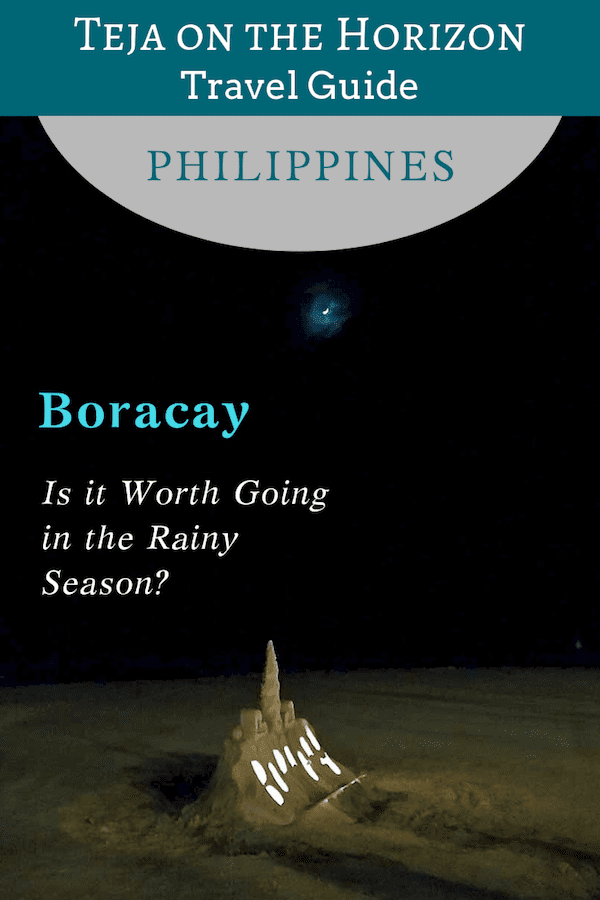 Is Boracay Worth Going in the Rainy Season? | Boracay Station 1 beach at the water's edge under looming banks of rain clouds | Travel guide article on sustainable travel blog Teja on the Horizon | Pinterest image | Boracay off peak season | Boracay holiday | Boracay typhoon season | Boracay vacation