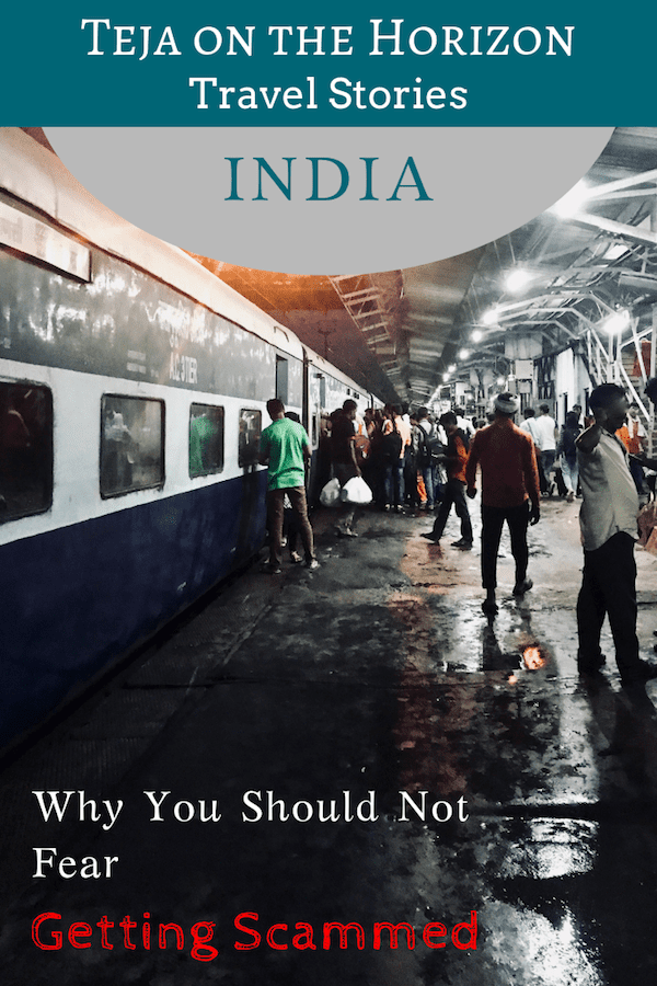 """Travel article """"Why You Shouldn't Fear Scams in India"""" on the sustainable travel blog Teja on the Horizon   View up Babua Pandey Ghat by the river Ganges in Varanasi, India   Pinterest image   Lucknow train platform   How to deal with scams in India   personal growth and character development through travel"""
